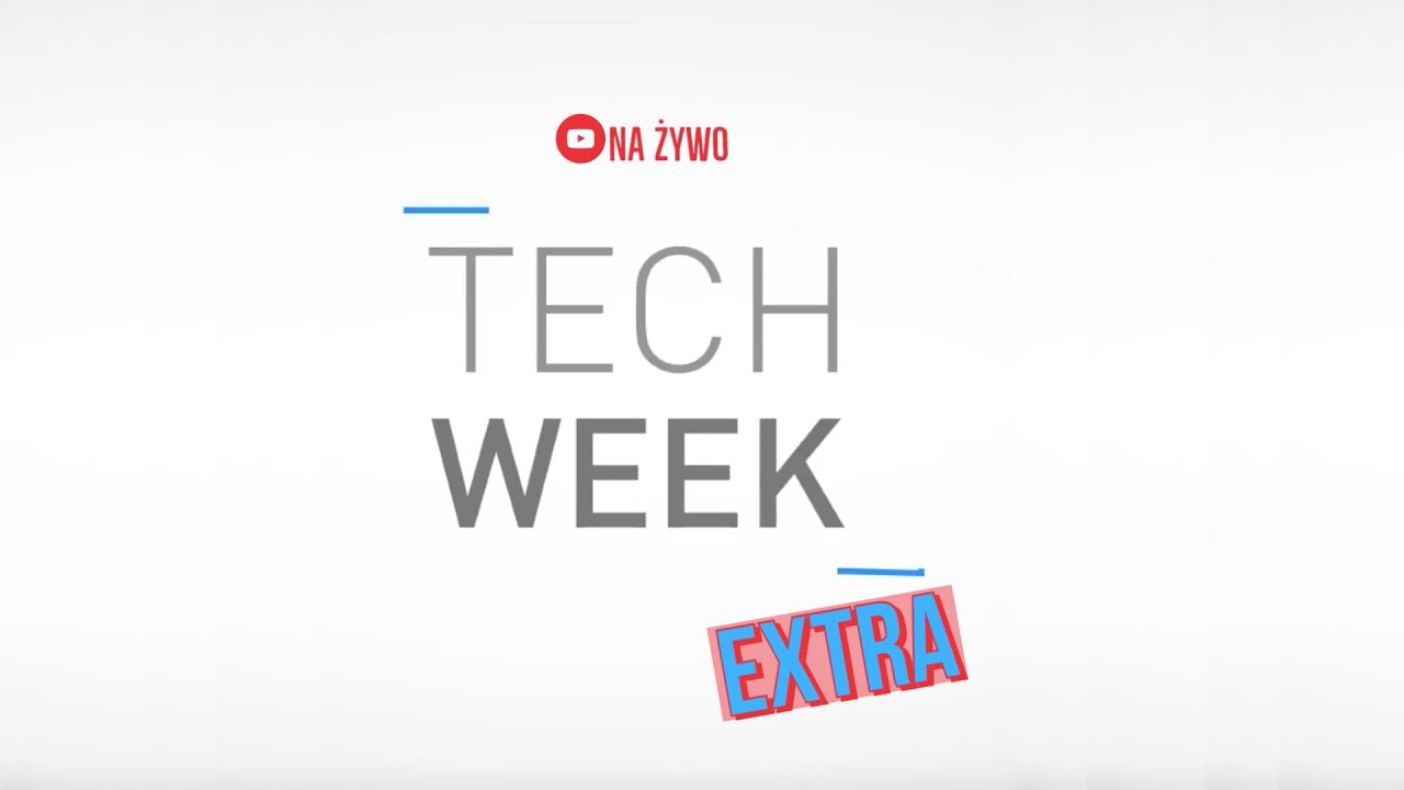 Tech Week Extra # 1 + vídeo