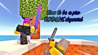 How to be a Roblox Sky-wars pro