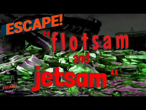 """""""Jetsam on Funafuti"""" Great Adventure Episode from ESCAPE! Classic Radio"""