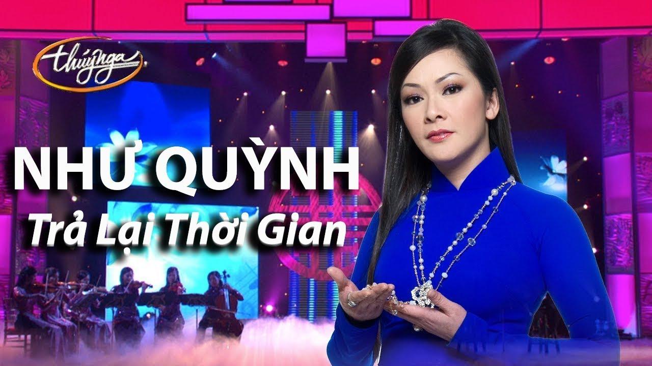 TÌNH KHÚC VÀNG | Trả Lại Thời Gian (Thanh Sơn) - Như Quỳnh | Thuý Nga PBN 103