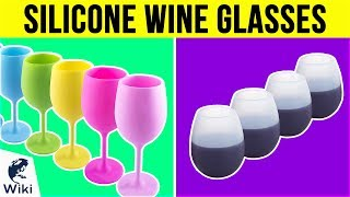 10 Best Silicone Wine Glasses 2019