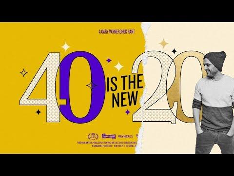 40 Is the New 20 | Gary Vaynerchuk Rant