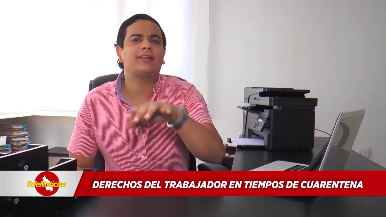 DERECHOS DEL TRABAJADOR EN TIEMPOS DE CUARENTENA