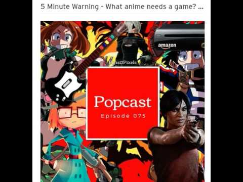 5 Minute Warning - What anime needs a game Can anyone else enter the console market Ep 075