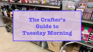 The Crafter's Guide to Tuesday Morning