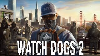 WATCH DOGS 2 All Cutscenes Full Movie (Game Movie) - All Main Campaign/Side Ops