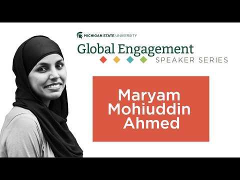 Global Engagement Speaker Series — Maryam Mohiuddin Ahmed