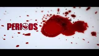 "Periods - Rinku Francis   Awareness Short Film On ""PERIODS"""