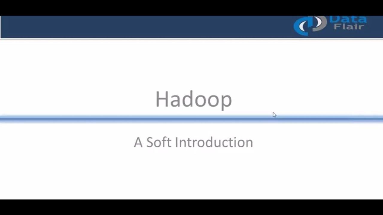 Introduction to Hadoop | Hadoop Tutorial For Beginners | Big Data Hadoop  Training