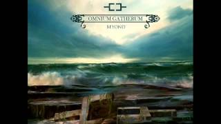 Omnium Gatherum - Who Could Say