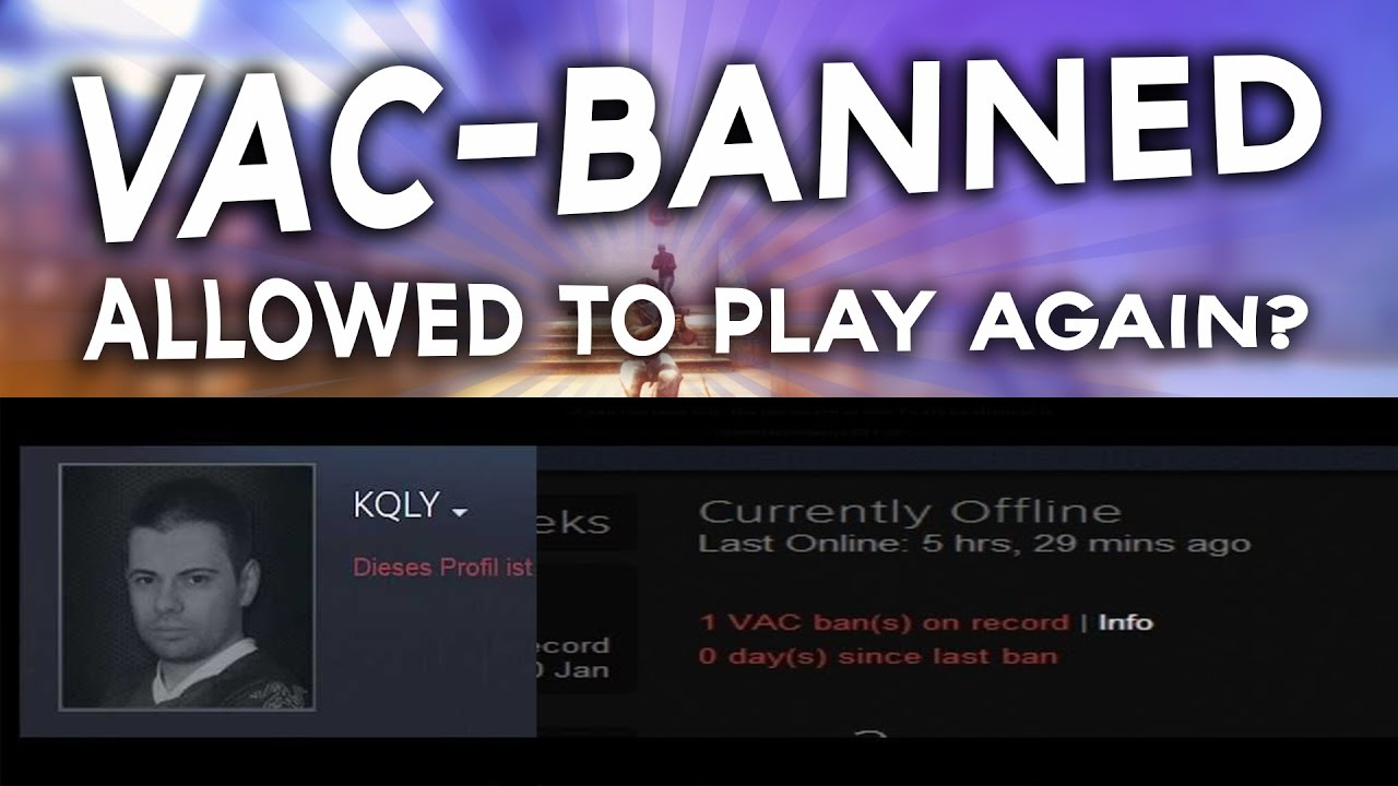 how to get un vac banned from cs go