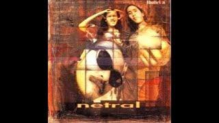 Netral - Album Wa..lah (1995)