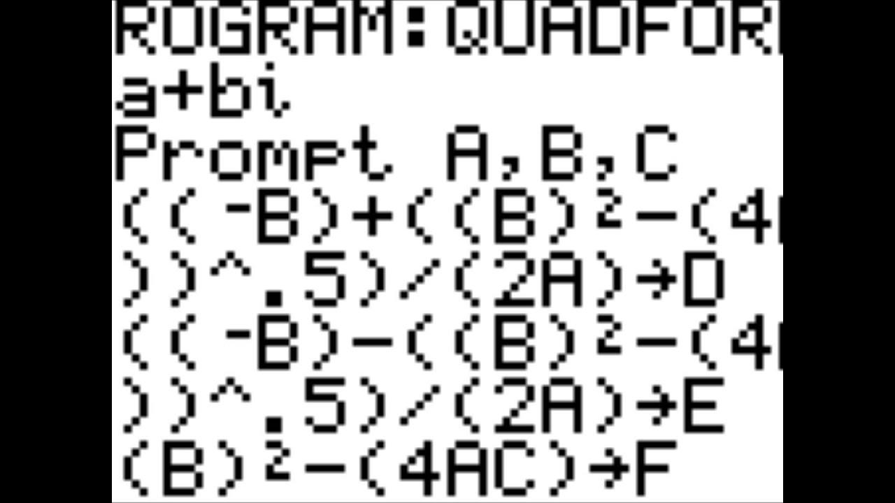 Quadratic Formula Program that does Imaginaries on a Ti-84 - YouTube