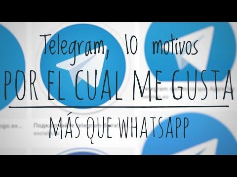 Telegram, 10 motivos del porque me gusta más que WhatsApp