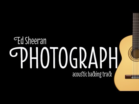Ed Sheeran - Photograph (Acoustic Guitar Karaoke Version)