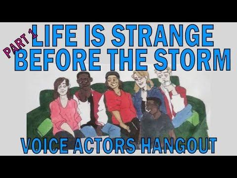 (Part 1) Life is Strange: Before the Storm - Cast Get Together! (Part 1)
