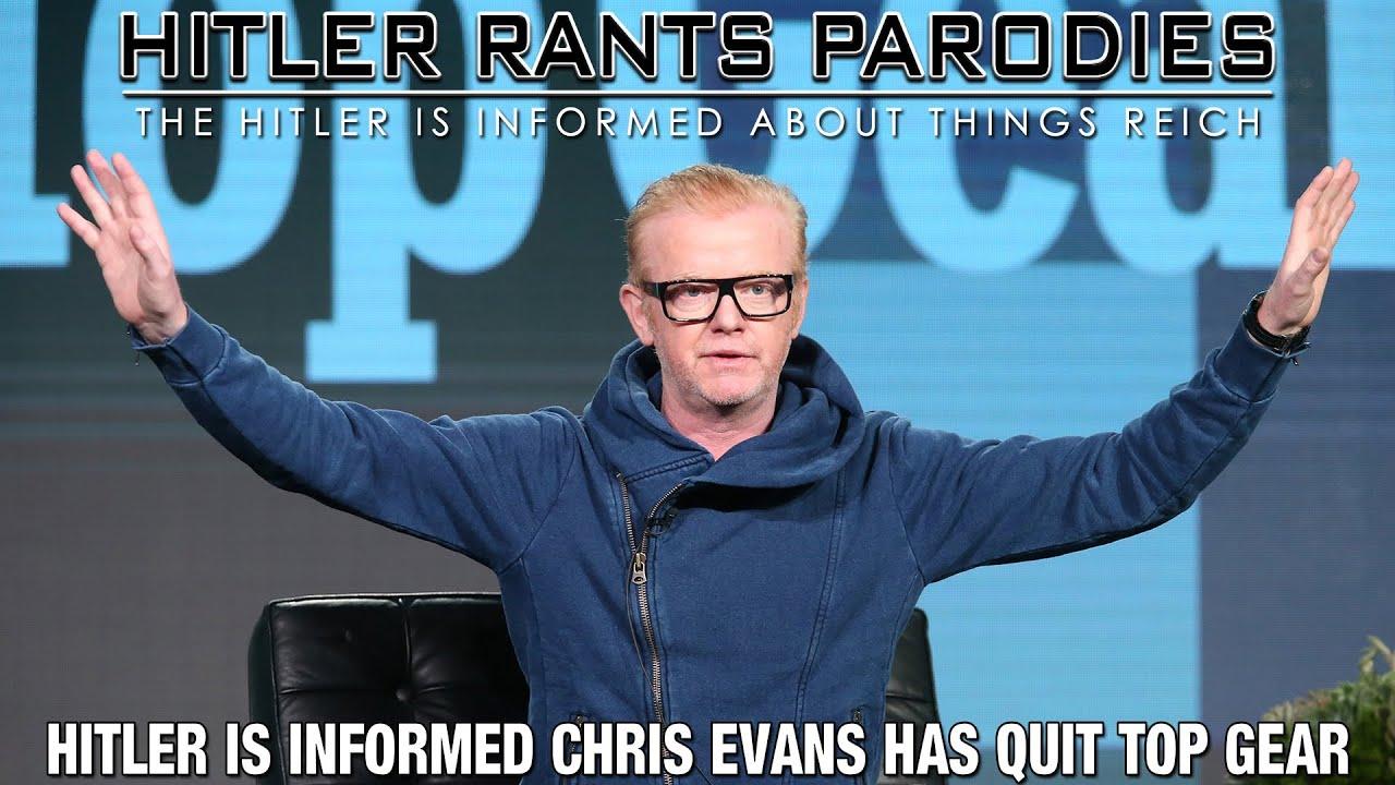 Hitler is informed Chris Evans has quit Top Gear