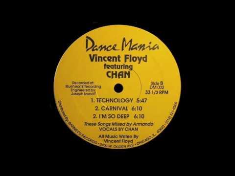 Vincent Floyd. Feat. Chan - I'm So Deep