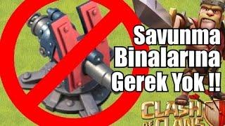 Clash of Clans - Savunmaların Hiçbirine İhtiyacım YOK!!!