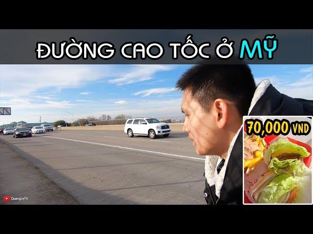 70k Ăn gì NGON BỔ RẺ ở Mỹ | Đường Cao Tốc ở Mỹ có thu phí không | Cuộc sống Mỹ ở California