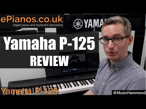 Yamaha P 125 Digital Piano Review What Piano Should I Buy