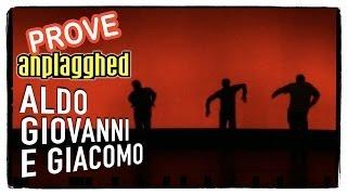 Anplagghed - Le prove (2 di 2) | Aldo Giovanni e Giacomo