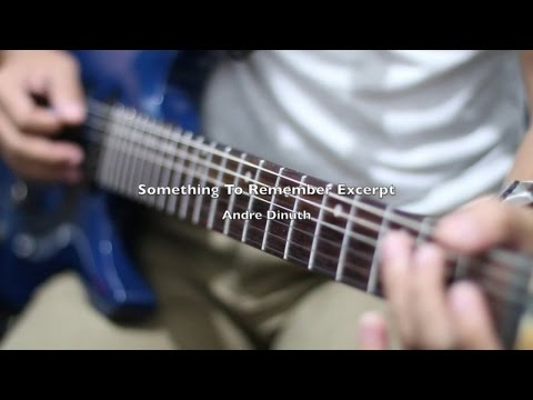 Andre Dinuth - Something To Remember Excerpt