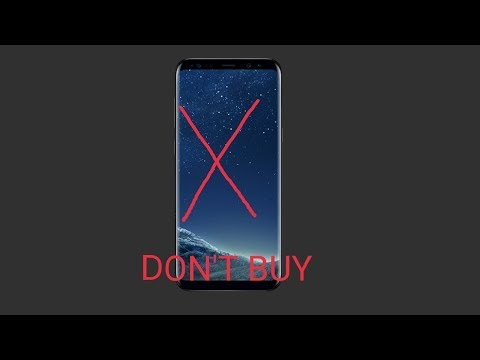 Top 7 reason to not buy galaxy s8