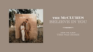 Believe in You - The McClures