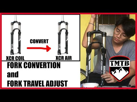 How to convert XCR coil fork to XCR Air fork and travel adjust   TMTB ( Pinoy MTB )