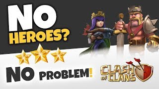Clash of Clans: 3-STAR TOWNHALL 9 WITH NO HEROES