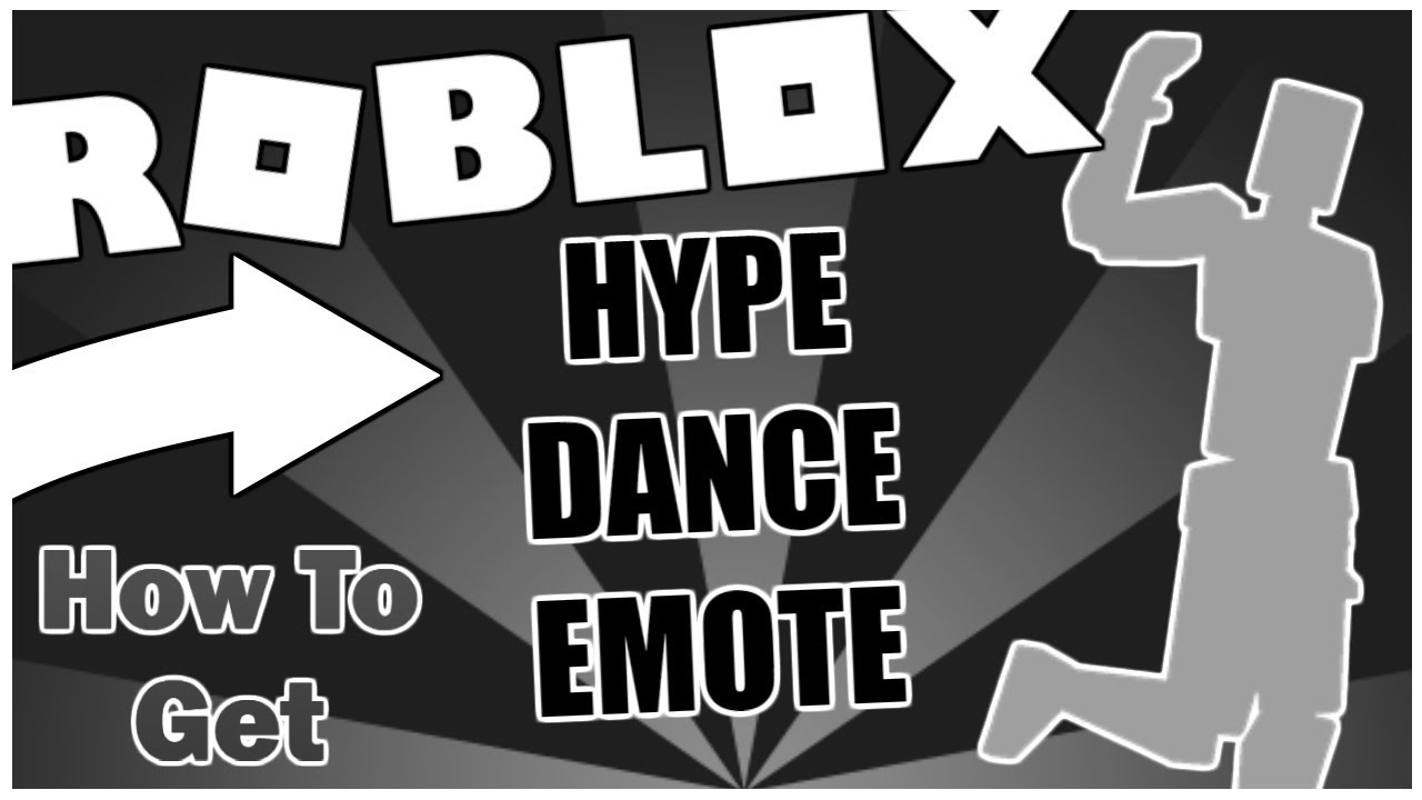 How To Get The Hype Emote Roblox Youtube