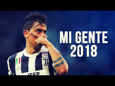 Paulo Dybala - Mi Gente | Skills & Goals |...