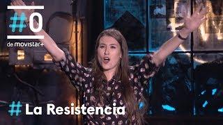 LA RESISTENCIA - Monólogo de Eva Soriano   #LaResistencia 24.10.2018