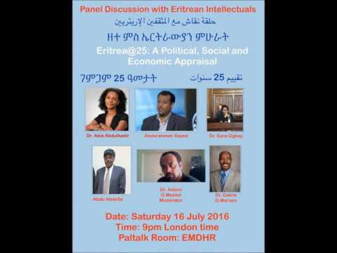Eritrea@25- Panel Discussion1: Dr. Asia , Mr. Abdurhman, Dr. Sara, Mr. Abdu, and Dr. Ghebre