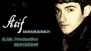 Asif Meherremov - Seni Men Uzeremmi ( Prod by iLkin )