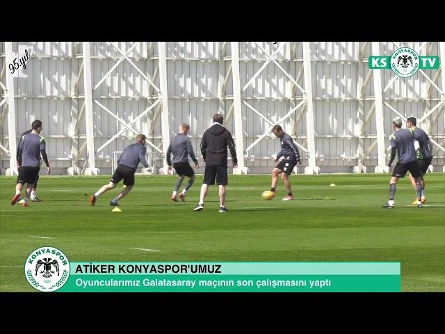 Atiker Konyaspor'umuz Galatasaray maçının son çalışmasını yaptı