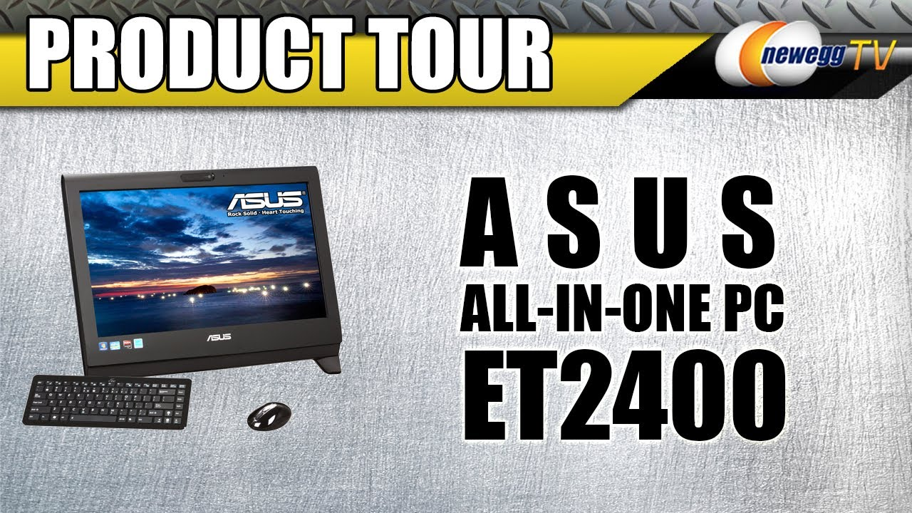 ASUS ALL-IN-ONE PCS ET2400EGT WINDOWS 7 DRIVERS DOWNLOAD