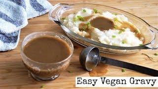 Vegan Gravy | 5 Minute Recipe  | Vegan Valentine's Day Food