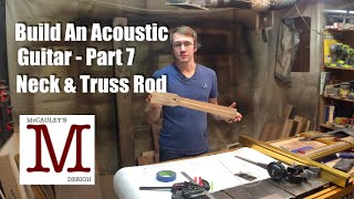 Build An Acoustic Guitar, Part 7 - Neck And Truss Rod - 031