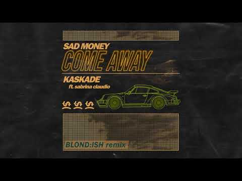 Sad Money & Kaskade - Come Away feat. Sabrina Claudio (Blond:ish Remix) [Cover Art Video]