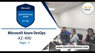 Microsoft Azure DevOps | AZ-400 | Part -1 by DevOps School