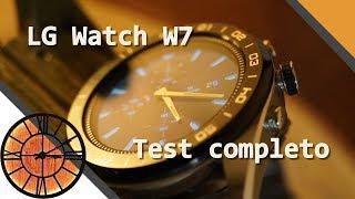 LG Watch W7 - Prova completa dello smartwatch ibrido LG