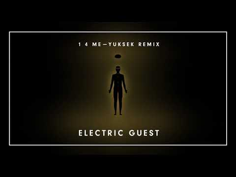 Electric Guest - 1 4 Me [Yuksek Remix] (Official Visualizer)