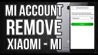 How To Bypass Mi Account Blocked From All Xiaomi Phones