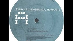 A Guy Called Gerald - Humanity (Ian Simmonds Remix)