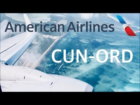 FLIGHT REPORT: American Airlines Boeing 737-800 | Cancún (CUN) To Chicago (ORD) | Main Cabin Extra
