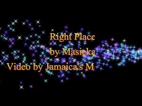 Right Place - Masicka (Lyrics)