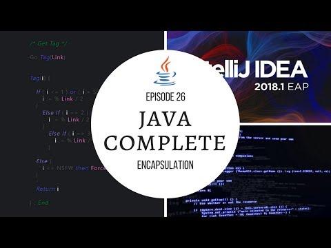 java-complete-tutorial-ep.-26---encapsulation