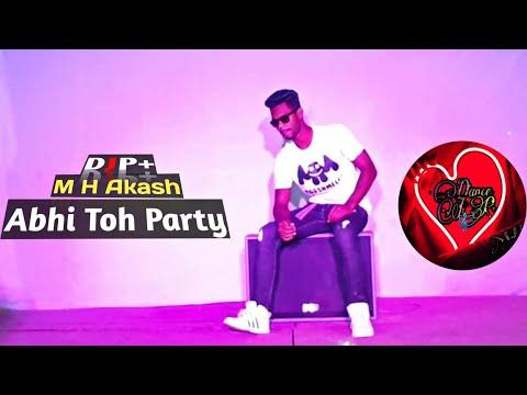 Abhi Toh Party Shuru Hui Hai    Choreography By M H Akash     Khoobsurat   Badshah   Aastha